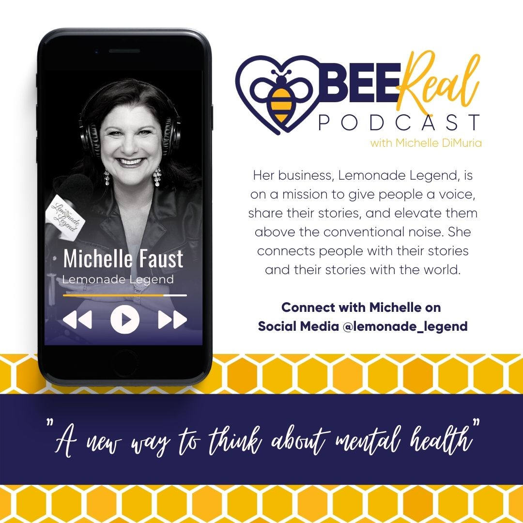 Bee Real Podcast Michelle Faust